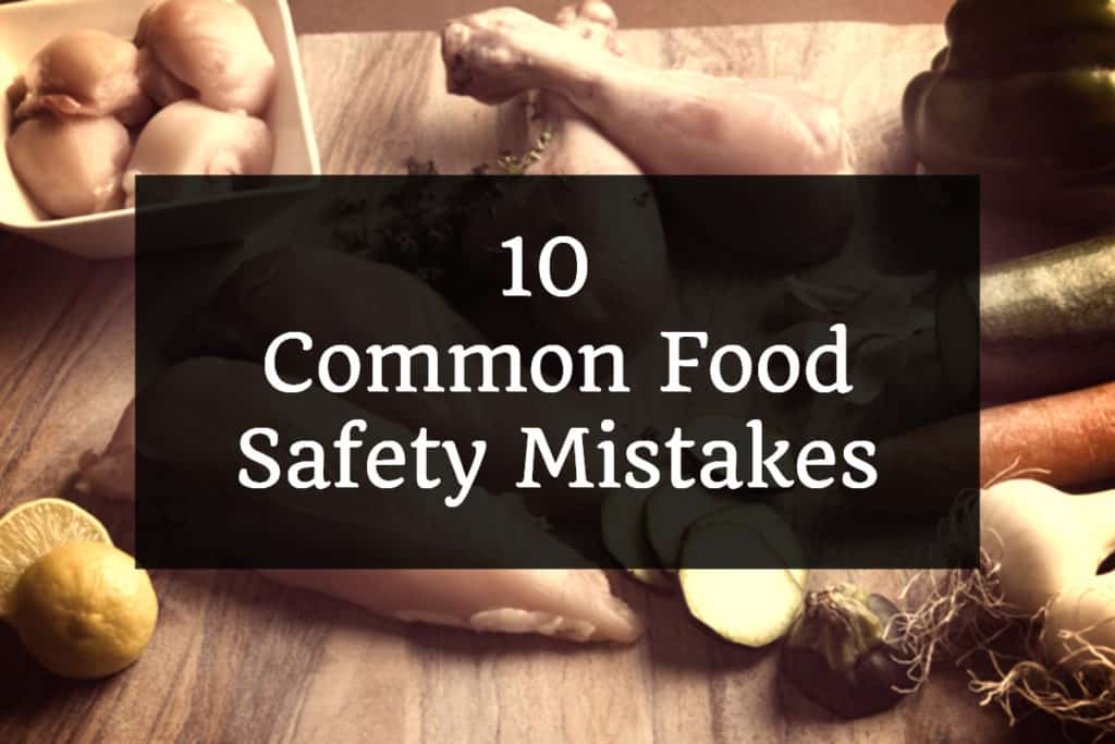 Food Safety Mistakes